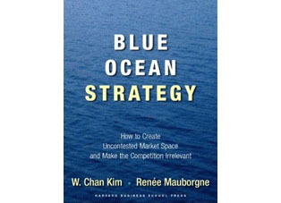 Blue Ocean Strategy - W. Chan Kim and Renée Mauborgne